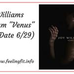 Joy Williams Venus Review