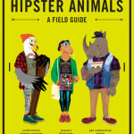 Review Hipster Animals A Field Guide by Dyna Moe